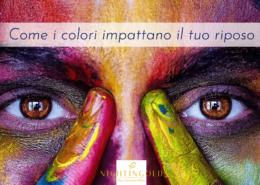 i colori possono impattare la qualità del tuo riposo